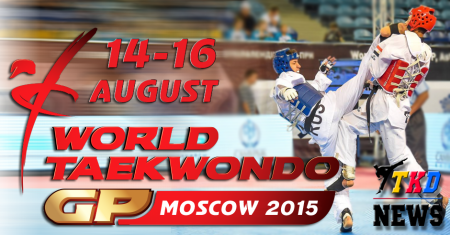 WTF World Taekwondo Grand Prix, Moscow 2015. Russian Team.